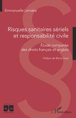Risques sanitaires sériels et responsabilité civile - Emmanuelle Lemaire