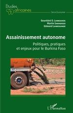 Assainissement autonome. Politiques, pratiques et enjeux pour le Burkina Faso - Gountiéni Damien Lankoande, Martin Sawadogo, Edmond Lankouande