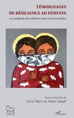Témoignages de résilience au féminin - Carol Mann, Atieh Zadeh