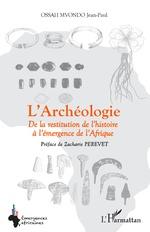 L'Archéologie - Jean Paul Ossah Mvondo