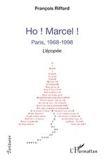 Ho ! Marcel ! - François Riffard