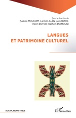 Langues et patrimoine culturel - Samira Moukrim, Carmen Alén Garabato, Henri Boyer, Hachem Jarmouni