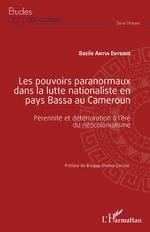 Les pouvoirs paranormaux dans la lutte nationaliste en pays Bassa au Cameroun - Basile Anyia Enyegue