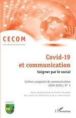 Covid-19 et communication. Soigner par la social. -