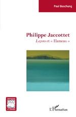 Philippe Jaccottet - Paul Boschung