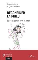 Déconfiner la philo - Hugues Lethierry
