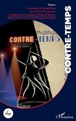 Contre-temps - Samuel Sené, Eric Chantelauze, Raphaël Bancou
