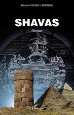 SHAVAS - Bernard Denis-Laroque