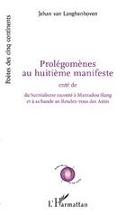Prolégomènes au huitième manifeste - Jehan van Langhenhoven