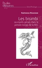 Les bisimbi ou esprits génies dans la pensée kongo de la RDC - Mahaniah Kimpianga