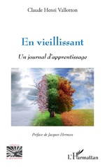 En vieillissant - Claude Henri Vallotton