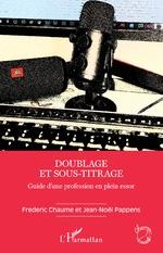 Doublage et sous-titrage - Fréderic Chaume, Jean-Nöel Pappens