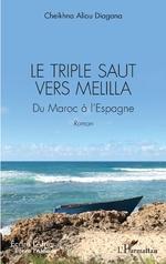Le triple saut vers Melilla - Cheikhna Aliou Diagana