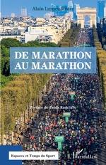 De Marathon au marathon - Alain Lunzenfichter
