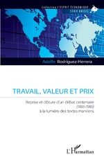 Travail, valeur et prix - Adolfo Rodriguez-Herrera
