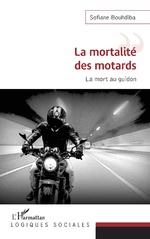 La mortalité des motards - Sofiane Bouhdiba