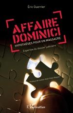 Affaire Dominici - Eric Guerrier