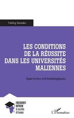 Les conditions de la réussite dans les universités maliennes - Tiefing Sissoko