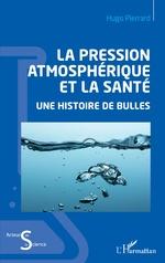 La pression atmosphérique et la santé - Hugo Pierrard