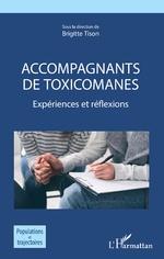 Accompagnants de toxicomanes - Brigitte Tison