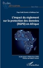 L'impact du règlement sur la protection des données (RGPD) en Afrique - Pape Fodé Dramé, Rokhaya Sarr