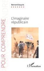 L'imaginaire républicain - Bernard Souyris