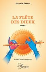 La flûte des Dieux - Sylvain Takoué