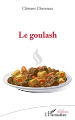 Le goulash - Clément Chevereau