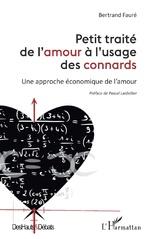 Petit traité de l'amour à l'usage des connards - Bertrand Fauré