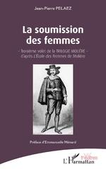 La soumission des femmes - Jean-Pierre Pelaez