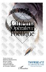 Cinéma opérateur poétique - Béatrice Bonhomme, Bruno Cailler, Cyril Laverger, Sandrine Montin