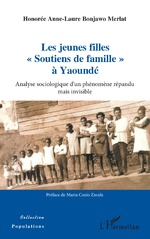 Les jeunes filles « Soutiens de famille » à Yaoundé - Honorée Anne-Laure Bonjawo Merlat