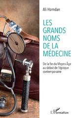 Les grands noms de la médecine - Ali Hamdan