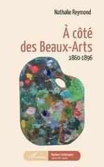 À côté des Beaux-Arts - Nathalie Reymond