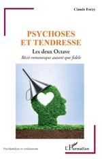 Psychose et tendresse - claude forzy