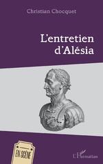 L'entretien d'Alésia - Christian Chocquet