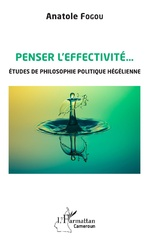 Penser l'effectivité - Anatole Fogou