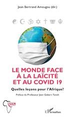 Le monde face à la laïcité et au COVID 19 - Jean-Bertrand Amougou