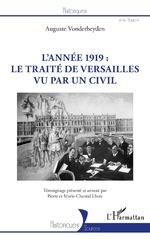 L'année 1919 : le traité de Versailles vu par un civil - Auguste Vonderheyden