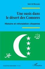 Une oasis dans le désert des Comores - Saïd Ali Mohamed