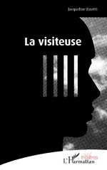 La visiteuse - Jacqueline Zinetti