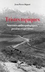Tristes topiques - Jean-Pierre Digard