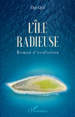 L'île radieuse - Dgé Quil