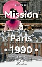 Mission à Paris 1990 - Bill Pearl