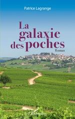 La galaxie des poches - Patrice Lagrange