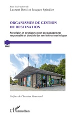 Organismes de gestion de destination - Laurent Botti, Jacques Spindler