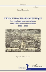 L'évolution pharmaceutique - Pascal Teinturier