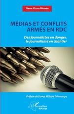 Médias et conflits armés en RDC - Pierre N'Sana Bitentu