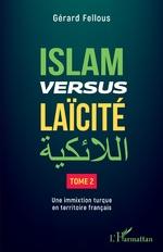 Islam versus laïcité - Gérard Fellous