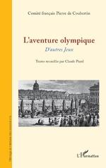 L'aventure olympique - Claude Piard